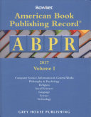 American Book Publishing Record Annual 2 Vol Set 2017 0 Book