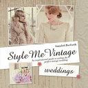 Style Me Vintage: Weddings Pdf/ePub eBook