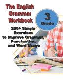 The English Grammar Workbook for Grade 3