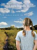 Becoming Laura Ingalls Wilder Pdf/ePub eBook