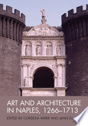 Art and Architecture in Naples  1266 1713 Book