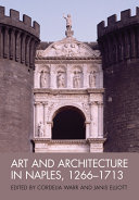 Art and Architecture in Naples, 1266-1713