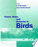 Vision  Brain  and Behavior in Birds