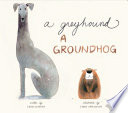 A Greyhound, a Groundhog Emily Jenkins Cover