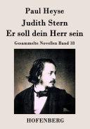 Judith Stern / Er soll dein Herr sein: Gesammelte Novellen