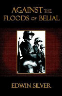 Against the Floods of Belial Book