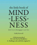 The Little Book of Mindlessness Book