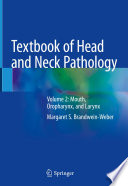 Textbook of Head and Neck Pathology Book