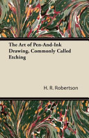 The Art of Pen And Ink Drawing  Commonly Called Etching Book PDF