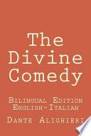 The Divine Comedy  : The Divine Comedy: Bilingual Edition (English-Italian)