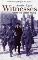 Witnesses Inside the Easter Rising