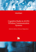 Cognitive Radio in 4G 5G Wireless Communication Systems