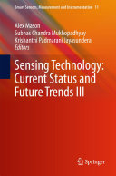 Sensing Technology  Current Status and Future Trends III