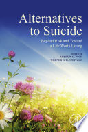 Alternatives to Suicide