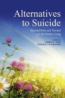 Alternatives to Suicide