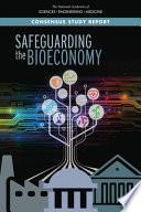 Safeguarding the Bioeconomy