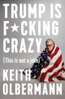 Trump is F*cking Crazy Pdf