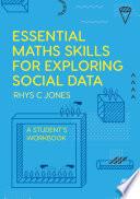 Essential Maths Skills for Exploring Social Data