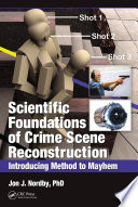 Scientific Foundations of Crime Scene Reconstruction Book