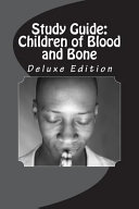 Study Guide: Children of Blood and Bone