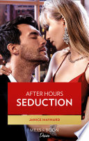 After Hours Seduction  Mills   Boon Desire   The Men of Stone River  Book 1