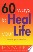 60 Ways To Heal Your Life Book PDF