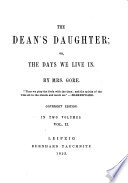 The Dean s Daughter  Or  The Days We Live in