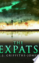 The Expats (Skeletons in the Cupboard Series Book 5)