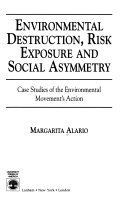 Pdf Environmental Destruction, Risk Exposure, and Social Asymmetry