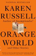 Orange World and Other Stories [Pdf/ePub] eBook