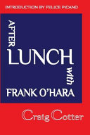 After Lunch with Frank O Hara
