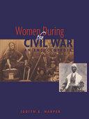 Women During the Civil War: An Encyclopedia
