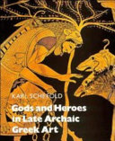 Gods and Heroes in Late Archaic Greek Art - Seite 322
