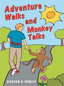Adventure Walks and Monkey Talks Pdf/ePub eBook