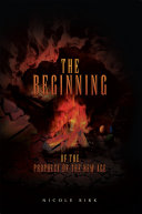 The Beginning of the Prophecy of the New Age Pdf/ePub eBook