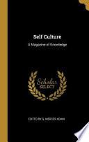 Self Culture: A Magazine of Knowledge