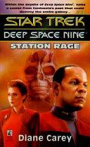 Star Trek Deep Space Nine Station Rage