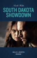 South Dakota Showdown (Mills & Boon Heroes) (A Badlands Cops Novel, Book 1)