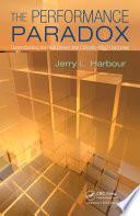 The Performance Paradox