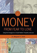 Money  from Fear to Love