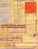 Frank Lloyd Wright Collected Writings  1894 1930
