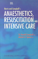 Norris and Campbell s Anaesthetics  Resuscitation and Intensive Care