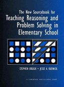 The New Sourcebook for Teaching Reasoning and Problem Solving in Elementary School