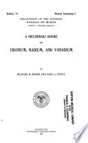 A Preliminary Report on Uranium  Radium  and Vanadium