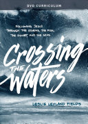 Crossing the Waters Dvd Curriculum
