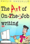 The Art of On the job Writing