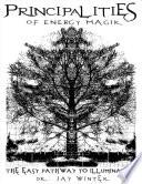 Principalities of Universal Energy Magik