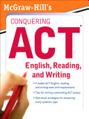 McGraw Hill s Conquering ACT English  Reading  and Writing