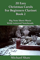 20 Easy Christmas Carols For Beginners Clarinet - Book 2