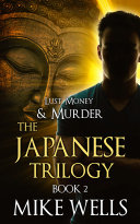 The Japanese Trilogy, Book 2 - The Invisible Manhunt